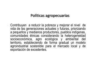 Políticas agropecuarias