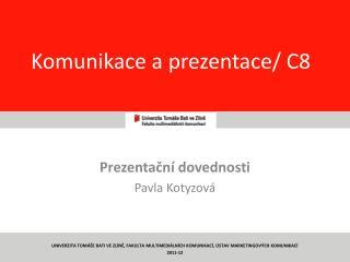 Komunikace a prezentace/  C8