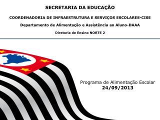 Programa de Alimentação Escolar 24/09/2013