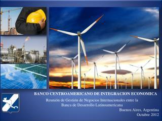 Reunión de Gestión de Negocios Internacionales entre la  Banca de Desarrollo Latinoamericana