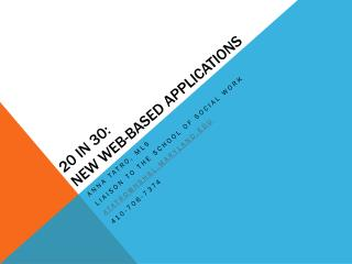 20 in 30:  New Web-Based Applications
