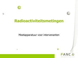 Radioactiviteitsmetingen