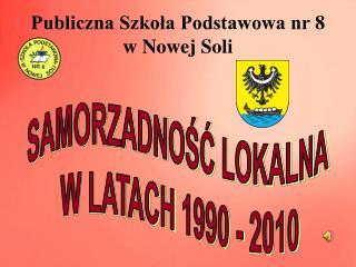 SAMORZADNOŚĆ LOKALNA  W LATACH 1990 - 2010