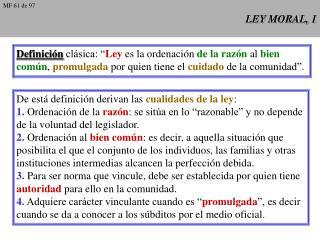 LEY MORAL, 1