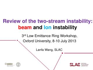 Review of the two-stream instability:  beam  and Ion instability