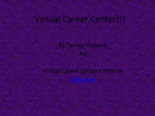 Virtual Career Center!!!