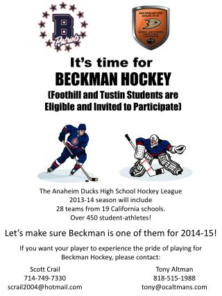 BECKMAN HOCKEY (Foothill and Tustin Students are Eligible and Invited to Participate)