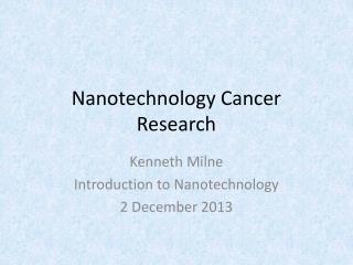 Nanotechnology Cancer Research