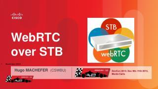 WebRTC over STB