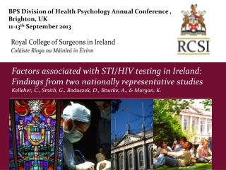 BPS Division of Health Psychology Annual Conference , Brighton, UK 11-13 th  September 2013
