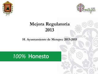 Mejora Regulatoria 2013 H. Ayuntamiento de Metepec 2013-2015