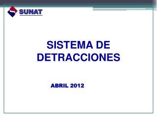 SISTEMA  DE  DETRACCIONES