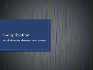 Indigitization