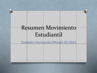 Resumen Movimiento Estudiantil