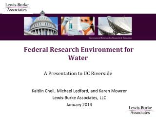 Federal Research Environment for Water A Presentation to UC Riverside