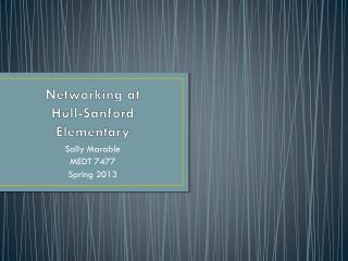 Networking at  Hull-Sanford Elementary
