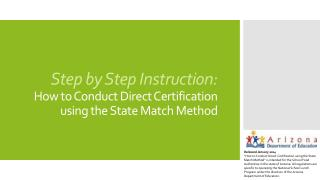 Step by Step Instruction: How to Conduct Direct Certification using the State Match Method