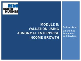 Module 8: Valuation using Abnormal Enterprise income growth