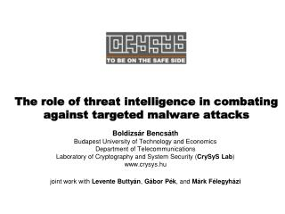 The role of threat intelligence in combating against targeted  malware attacks
