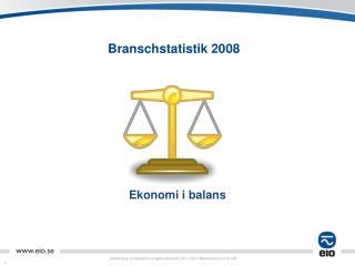 Branschstatistik 2008
