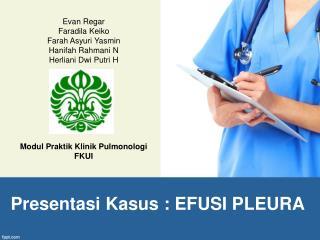Presentasi Kasus  : EFUSI PLEURA