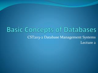 Basic Concepts of Databases