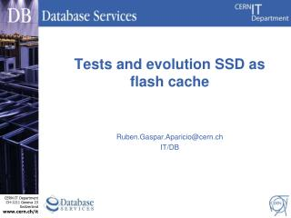 Tests and evolution SSD as flash cache