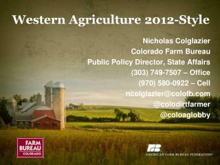 Western Agriculture 2012-Style