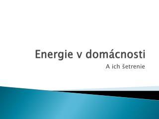 Energie v domácnosti