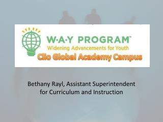 Bethany  Rayl , Assistant Superintendent for Curriculum and Instruction