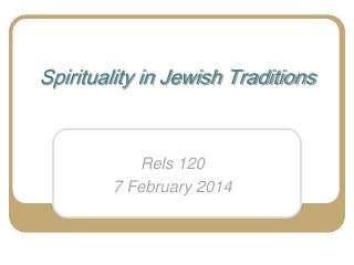 Spirituality in Jewish Traditions