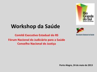 Workshop da Saúde