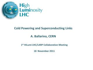 1 st HiLumi  LHC/LARP Collaboration Meeting 18  November 2011