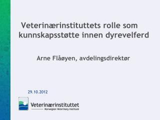 Veterinærinstituttets rolle som kunnskapsstøtte innen dyrevelferd
