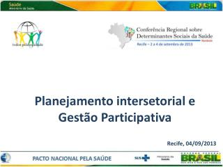 Planejamento  intersetorial  e Gestão Participativa