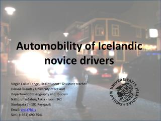 Automobility of Icelandic novice drivers