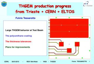 THGEM production progress from Trieste + CERN + ELTOS