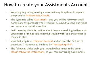How to create your  Assistments  Account