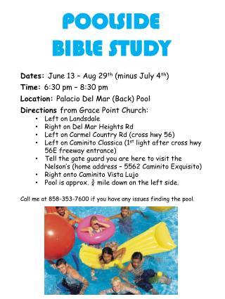 POOLSIDE         BIBLE STUDY