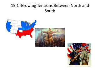 15.1   Growing Tensions Between North and South
