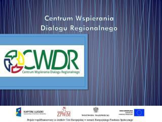 Centrum Wspierania Dialogu Regionalnego