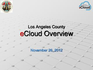 Los Angeles County e Cloud Overview