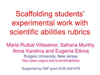 Scaffolding students  experimental work with scientific abilities rubrics