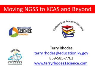 Moving NGSS to KCAS and Beyond