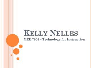 Kelly  Nelles