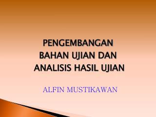ALFIN MUSTIKAWAN