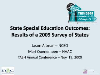 State Special Education Outcomes: Results of a 2009 Survey of States