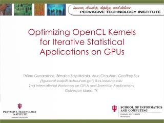 Optimizing  OpenCL  Kernels for Iterative Statistical Applications on GPUs