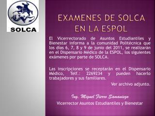 EXAMENES DE SOLCA EN LA ESPOL