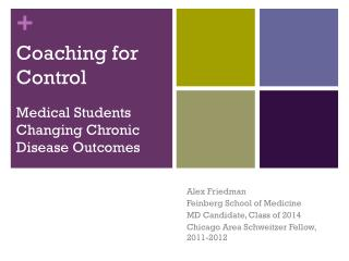 Coaching for Control Medical Students Changing Chronic Disease Outcomes